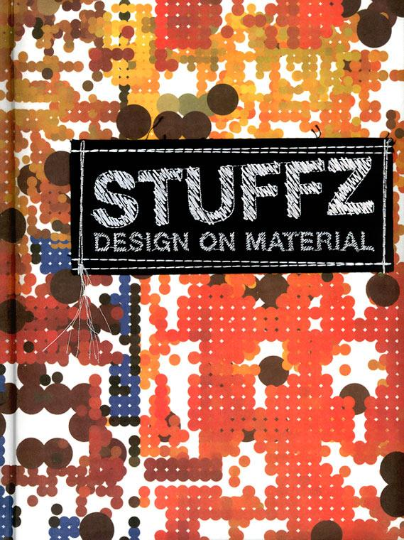 Stuffz: Design on Material