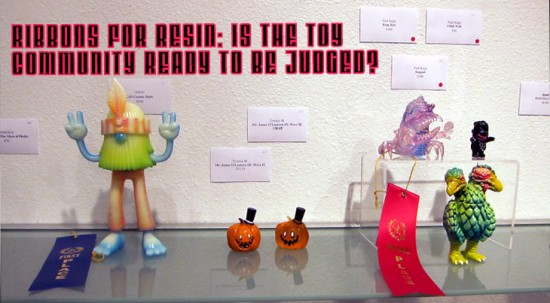 Ribbons for Resin: Is the Toy Community Ready to Be Judged?