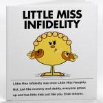 Little Miss Infidelity