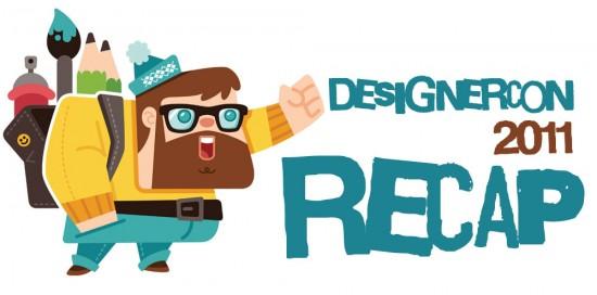 DesignerCon 2011 Recap