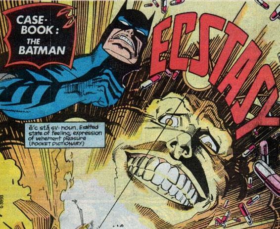 Batman vs. Ecstacy