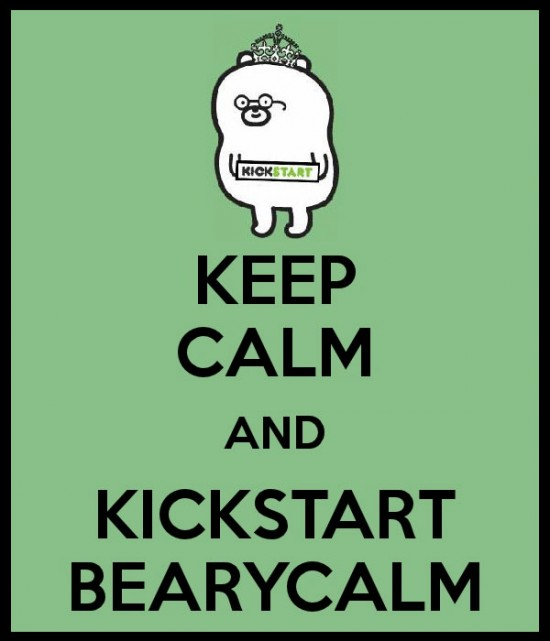 Keep Calm and Kickstart Bearycalm