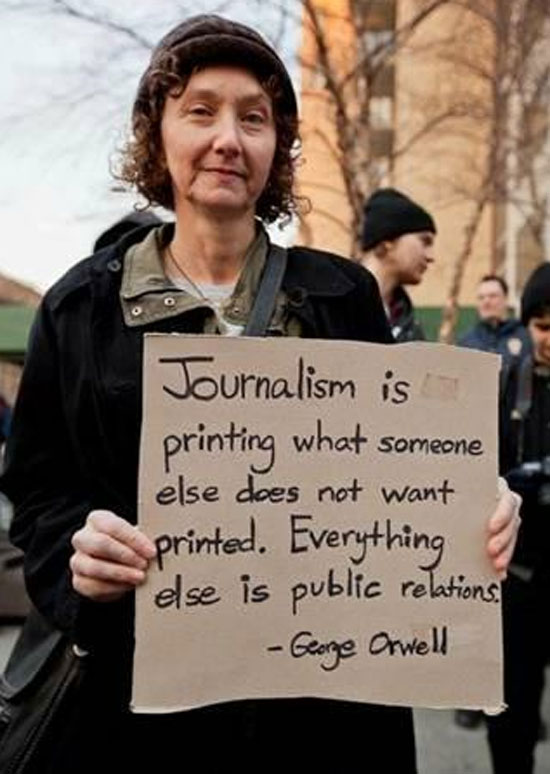 Journalism vs. PR protester found and submitted by Julie B.