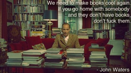 John  Waters books quote