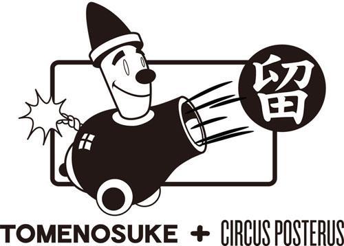 Tomenosuke x Circus Posterus