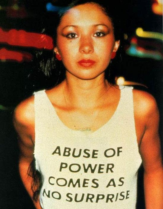 Abuse of Power Comes as No Surprise by Jenny Holzer